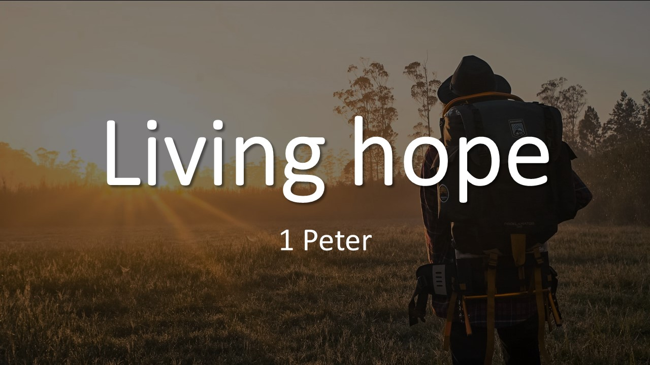 Living Hope – Part 9