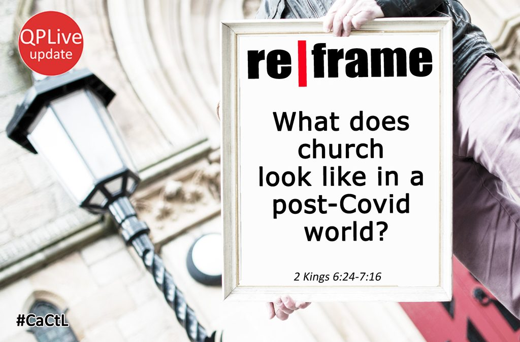What does church look like in a post-Covid world?