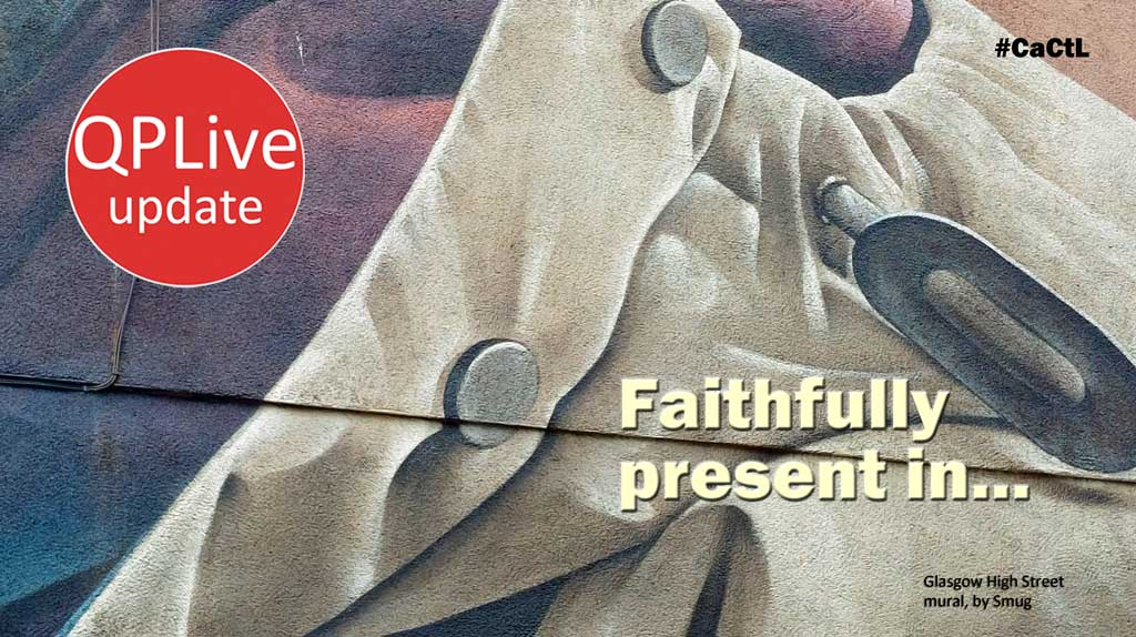 Faithfully present – what does it look like?